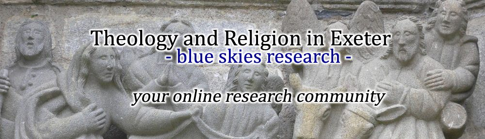 Theology and Religion in Exeter – blue skies research